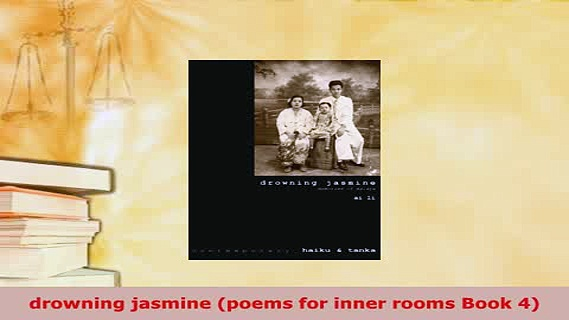 PDF  drowning jasmine poems for inner rooms Book 4  EBook