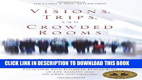 [PDF] Visions, Trips, and Crowded Rooms: Who and What You See Before You Die Popular Online