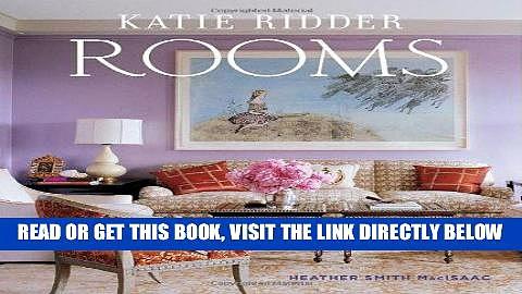Best Seller Katie Ridder Rooms Free Read