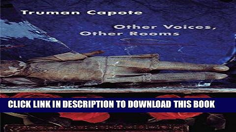 [PDF] FREE Other Voices, Other Rooms [Read] Online