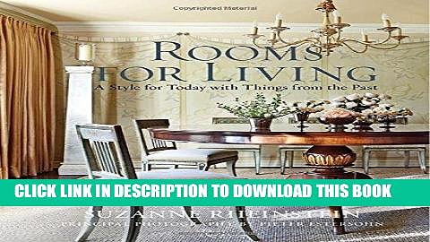 [PDF] Rooms for Living: A Style for Today with Things from the Past Full Colection